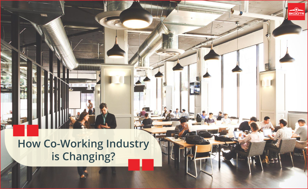 How Co-Working Industry is Changing?