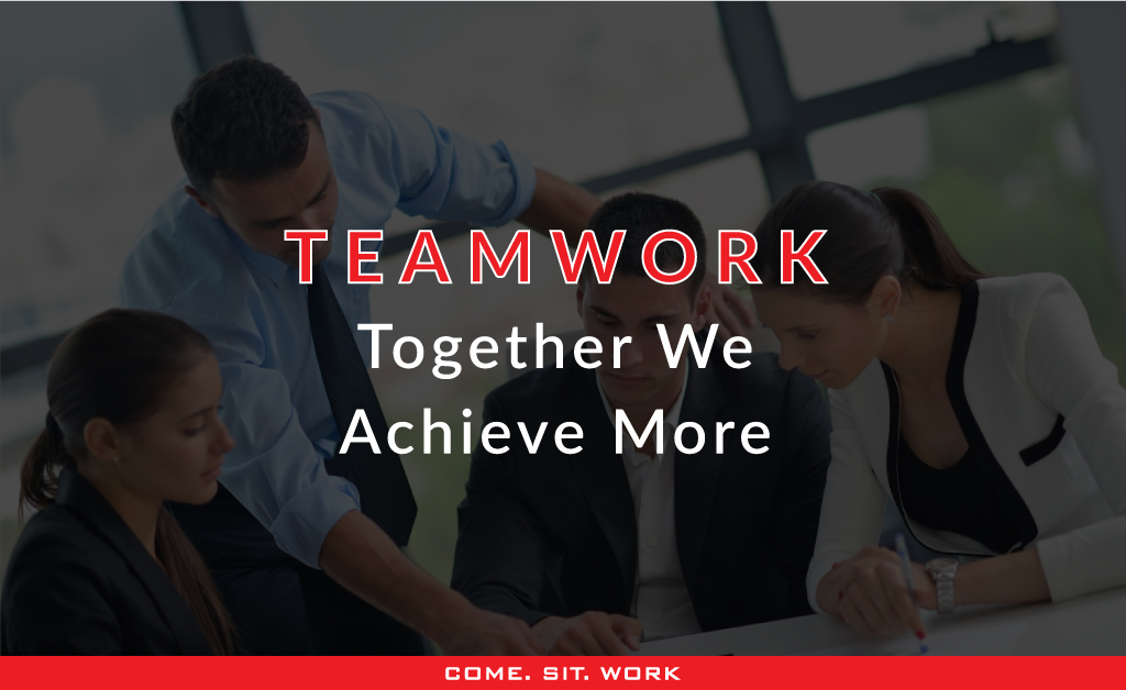 Teamwork – Together We Achieve More